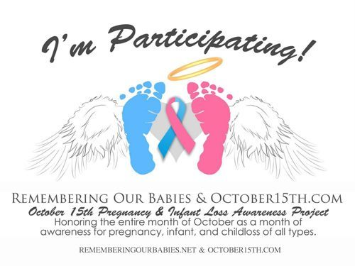 October 15th is Pregnancy and Infant Loss Remembrance Day